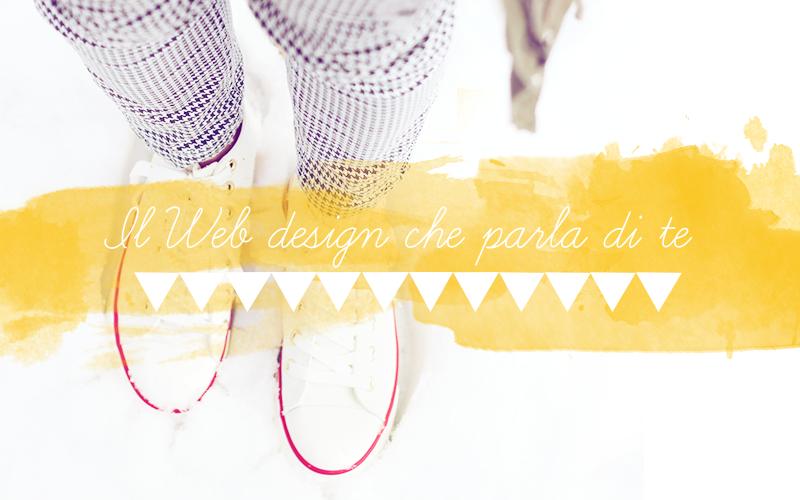 Il Web design che parla di te