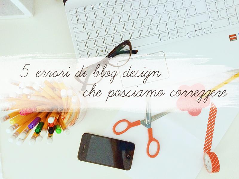 5 errori di blog design che possiamo correggere