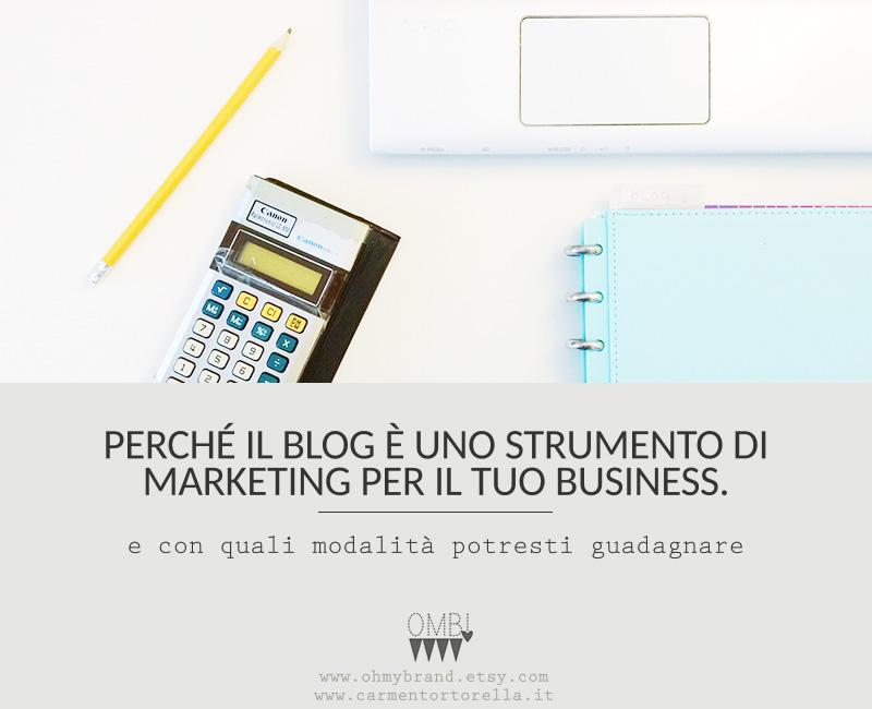 Perché il blog è uno strumento di marketing per il tuo business.